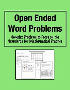 Open Ended Word Problems: Complex, multi-step challenges to engage students, and to embed the Standards for Mathematical Practice in your classroom. (Grade 3-5) $