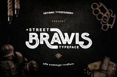Brawls Typeface + Bonus by Heybing Supply Co. on @creativemarket