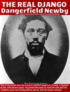 Dangerfield Newby (1820-1859) son of a white Scottish man and enslaved black woman; freed by his father in 1858, Newby married Harriet who was also a slave. He raised the $1,500 asking-price for her release but the slaver refused to sell. He then joined John Brown's raid on Harpers Ferry on October 17, 1859 where he was shot and killed before they took his body, stabbed it repeatedly and amputated his limbs. Soon after the raid, his wife and children were sold to slavers in Louisiana.