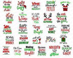 Sayings For Wine Glasses, Wine Glass Sayings, Diy Wine Glasses, Wine Quotes, Christmas Vinyl, Christmas Quotes, Christmas Humor, Diy Christmas Gifts, Funny Christmas Sayings