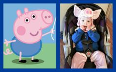Simple George Pig Halloween costume (from Peppa Pig). I just bought an infant pig costume and put a blue shirt over it. Pink circles on the cheeks and done! <3 T