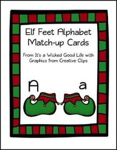 """FREE LANGUAGE ARTS LESSON - """"Elf Shoes Alphabet Match-Up"""" - Go to The Best of Teacher Entrepreneurs for this and hundreds of free lessons. Pre-Kindergarten - Kindergarten #FreeLesson  #LanguageArts  #Christmas http://www.thebestofteacherentrepreneurs.com/2015/11/free-language-arts-lesson-elf-shoes.html"""