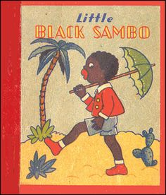 African American Sambo art | STORY OF LITTLE BLACK SAMBO | HELEN BANNERMAN | Aleph-Bet Books