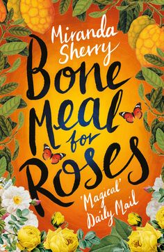 Review: Bone Meal for Roses by Miranda Sherry