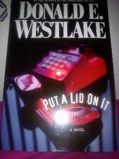 Put a Lid on It by Donald E. Westlake