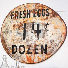 """Rustic Metal Fresh Eggs Sign 32"""" x 25"""" H $52.00"""