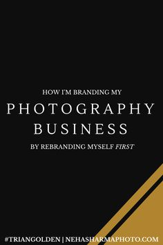 Nearly every creative will go through a branding and then rebranding process. The only way to find your style and aesthetic is with time! Read more on how I'm branding my photography business by rebranding myself FIRST. // http://nehasharmaphoto.com/blog/photography-business-rebranding @neha_sharma