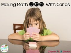 Classroom Tested Resources: Making Math Fun with Cards & FREEBIE