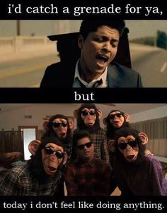 Hahaha! This amuses me. (Bruno Mars lyrics)
