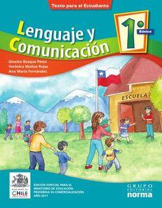 Lengua y comunicación, 1, primer grado Lengua y comunicación, 1, primer grado, básica, primaria, para el alumno. Libros chilenos de distribución gratuita