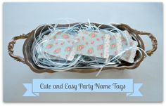 Cute and Easy Party Name Tags - get instructions at www.tootsweet4two.com.
