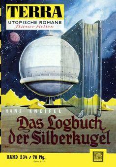 Terra SF 234 Das Logbuch der Silberkugel   Hans Kneifel  Titelbild 1. Auflage:  Karl Stephan