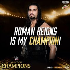 WWE Night of Champions Roman Reigns is my Champion! Roman Reigns Memes, Wwe Roman Reigns, Roman Quotes, Roman Regins, Wwe Superstar Roman Reigns, Best Wrestlers, The Shield Wwe, Wwe World, Wwe Champions