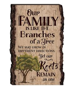 Look at this Rustic Wood 'Our Family Is Like the Branches' Wall Sign on #zulily today!