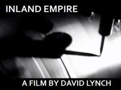 The David Lynch Challenge: Decoding Inland Empire (Part 1)