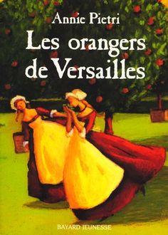 Les orangers de Versailles. Annie Pietri  Vous aimez le mystère, les enquêtes et l'action? Alors ce livre est fait pour vous !!!! J'adore cette série et ses personnages!!!