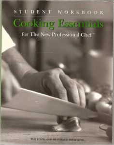 Cooking Essentials for the New Professional Chef: Student Workbook: The Culinary Institute of America (CIA): 9780442024673: Amazon.com: Books