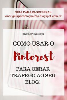 02477955dd Usar o Pinterest é uma ótima maneira de promover seu blog e seu negócio,  gerando