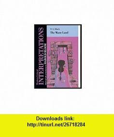 The Waste Land (MCI) (Blooms Modern Critical Interpretations) (9781555460389) Harold Bloom, T. S. Eliot , ISBN-10: 1555460380  , ISBN-13: 978-1555460389 ,  , tutorials , pdf , ebook , torrent , downloads , rapidshare , filesonic , hotfile , megaupload , fileserve