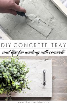 DIY Concrete Tray Centerpiece & tips for using Concrete