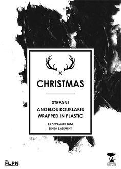 25 Δεκεμβρίου στο ανανεωμένο υπόγειο του #Senza.  Mε #WrapedInPlastic Stefani #AngelosKouklakis #house #techno #athens #christmas  event: https://www.facebook.com/events/754908031243199/