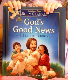 God's Good News Bible Storybook by Billy Graham - beautiful book!