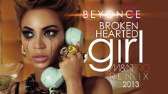 Beyonce - Broken Hearted Girl (M&N PRO REMIX) [2013]