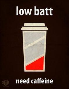 Batterie faible, besoin de caféine