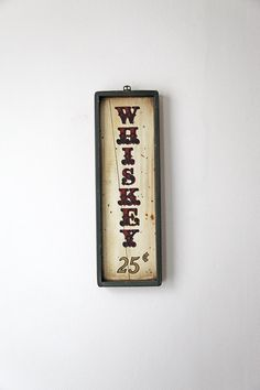 Vintage Whiskey Whisky Wooden Bar Sign 25 Cents Kitchen Sign Whisky Whisky Bourbon Bar Decor