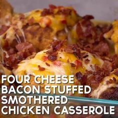 Four Cheese Bacon Stuffed Smothered Chicken Bake Bacon Recipes For Dinner, Dinner Casserole Recipes, Soup Recipes, Recipies, Easy Chicken Dinner Recipes, Baked Chicken Recipes, Chicken Meals, Fried Chicken, Smothered Chicken Casserole