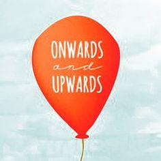 Onwards and upwards. #humpday #goodmorning #wednesday #morning #motivation #inspiration #qotd #quotes #instaquote #quote #live #love #laugh #enjoy #life #smile #yolo #onwards #upwards #goodvibes #positiveenergy #optimist #lifestyleblogger
