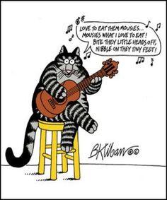 "Kliban cat singing ""Love to eat them mousies"""