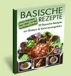 33 Basische Rezept-Ideen