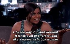 Mindy Kaling On Backhanded Compliments - She doesn't know it, but she is my soul mate.