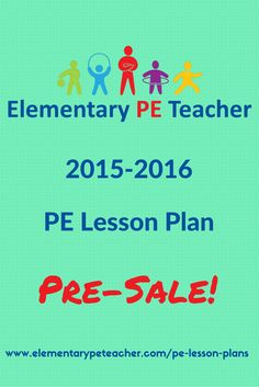 2015-2016 Elementary PE Lesson Plan Pre-Sale.  Full Year of lesson plans for 50% off!  Get yours now to lock in half-off savings!