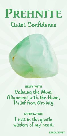 crystal healing Prehnite harmonizes the will and the heart, leading to a quiet confidence and clarity in the right action to take to be in alignment with one's spiritual self. Chakra Crystals, Crystals Minerals, Crystals And Gemstones, Stones And Crystals, Healing Gemstones, Gem Stones, Chakra Stones, Quiet Confidence, Spiritual Love