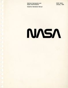 A full-size reissue of the NASA Graphics Standards Manual. Designed by Danne & Blackburn in 1975 and rescinded by NASA in book design Book Design, Layout Design, Diy Furniture Plans, Furniture Logo, Urban Furniture, Ikea Furniture, Luxury Furniture, Furniture Removal, Rustic Furniture