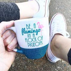 Be A Flamingo In A Flock Of Pigeons Short Mug