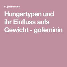 Hungertypen und ihr Einfluss aufs Gewicht - gofeminin