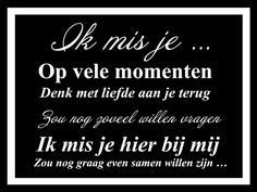 Quotes Gif, Best Quotes, Love Quotes, I Miss My Dad, I Miss You, Beautiful Lyrics, Beautiful Words, Tears In Heaven, Dutch Words