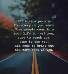 There is a purpose for everyone you meet.. via (http://ift.tt/2xMlbh5)