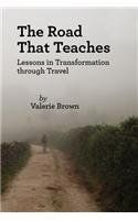 The Road That Teaches: Valerie Brown