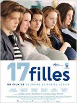 17 filles - comédie dramatique, inspiré d'un fait divers survenu en 2008. Plus d'info: http://www.allocine.fr/film/fichefilm_gen_cfilm=179071.html