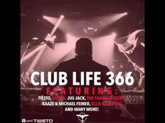 Tiësto's Club Life Podcast 366 - First Hour