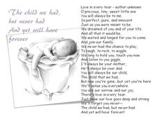 The child we had, but never had, and yet will have forever