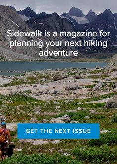 Sidewalk is an online magazine for planning your next hiking adventure.