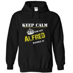 (Tshirt Top Tshirt Discount) Let ALFRED Handle It Discount 10% Hoodies, Funny Tee Shirts