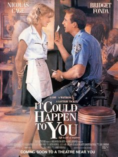 It Could Happen to You...A police officer promises to share his lottery ticket with a waitress in lieu of a tip....very sweet story...based on a true story....1994