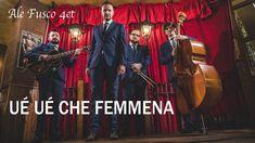 Ue' Ue' Che Femmena - Ale Fusco 4et - Jazzitaly - Funny Italian Jazz Pla...