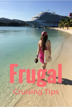 Frugal cruise tips